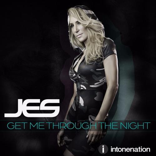 "JES ""Get Me Through The Night"""
