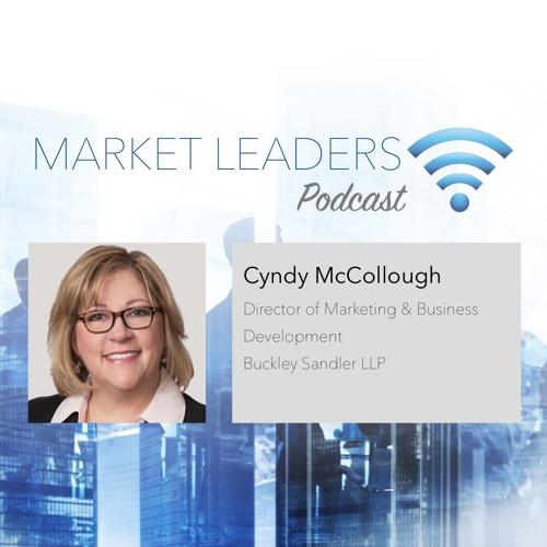 "Market Leaders Podcast Episode 20: ""Harnessing Firm Growth through Technology"" with Cyndy McCullough"