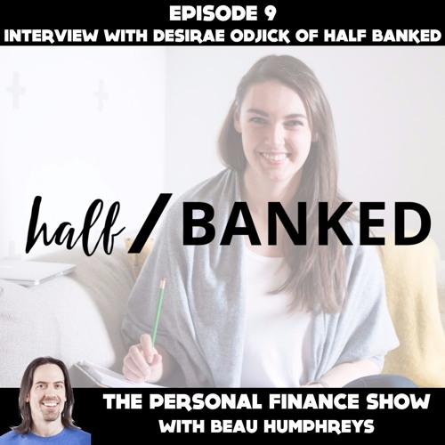 Episode 9 with Desirae Odjick of Half Banked