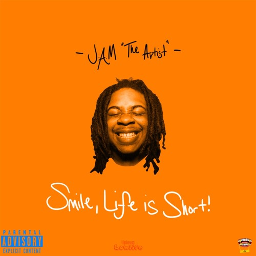 Smile, Life is Short