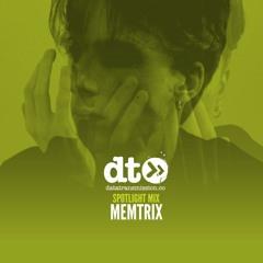 Spotlight Mix : Memtrix