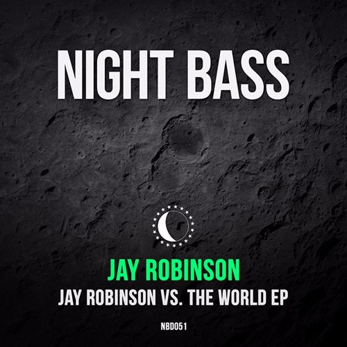 Jay Robinson vs. The World EP (Out Now)