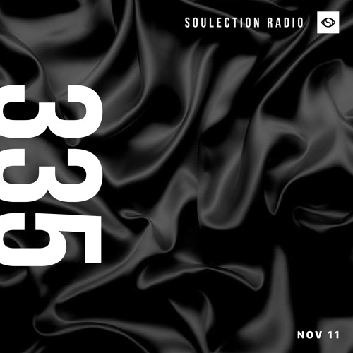 Soulection Radio Show #335