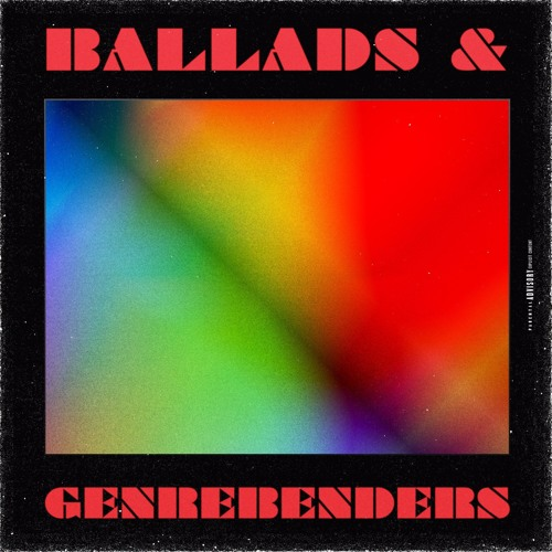 Ballads And Genrebenders