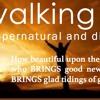 WALKING In POWER