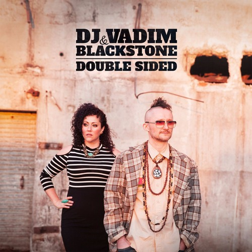 DJ Vadim & Blackstone - Magnetic ft Dakini Star