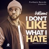Williams Uchemba - I Don't Like What I Hate