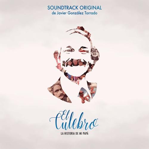 El Culebro: La historia de mi papá (Soundtrack)