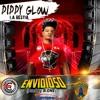 Diddy Glow - Envidioso (Prod By B - ONE)