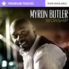 Bless The Lord By Myron Butler Instrumental Stems