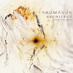 KROMAGON - Architect (Original Mix)