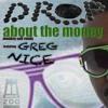 DROP feat. Greg Nice - about the money (Monkey suit remix)