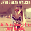 JRVO & Alan Walker - All Falls Down (J.Fla) (MePs MashUp)