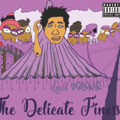 The Delicate Finesse