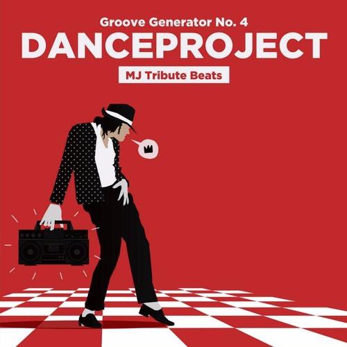 Danceproject - Groove Generator, No. 4 | MJ Tribute Edition
