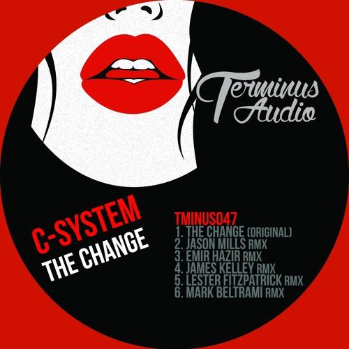 TMINUS047 : C-System - The Change (Mark Beltrami Remix)