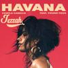 Camila Cabello - Havana Ft. Young Thug (Jezzah Bootleg)Free Download
