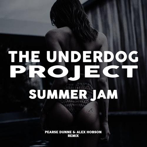 Summer Jam [Pearse Dunne & Alex Hobson Remix]