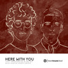 Lost Frequencies & Netsky - Here With You (Wild Kidz & Synaps Remix)(Free Download)