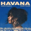 Camila Cabello ft. Daddy Yankee - Havana(Da Phonk Reggaeton Remix)[FILTERED] [FREE DL = FULL SONG]