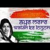 Jind Bains - Aye Mere Watan Ke Logon Ft Legend Lata Mangeshkar