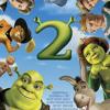 Shrek 2 - I Need a Hero
