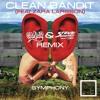 Clean Bandit-Symphony(Feat. Zara Larsson) [Ganar & Steve Supremacy Remix Competition - FREE DOWNLOAD
