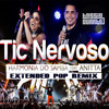 Harmonia do Samba feat. Anitta - Tic Nervoso (DJ Tássio Duarte Extended Pop Remix)