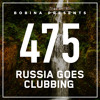 Bobina - Russia Goes Clubbing 475 2017-11-18 Artwork