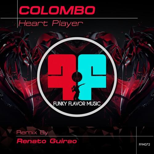"""Colombo  """"Heart Player""""  (Renato Guirao Remix)   FFM072"""