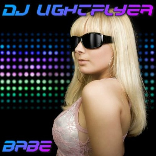 DJ Lightflyer - Babe (Club Mix)