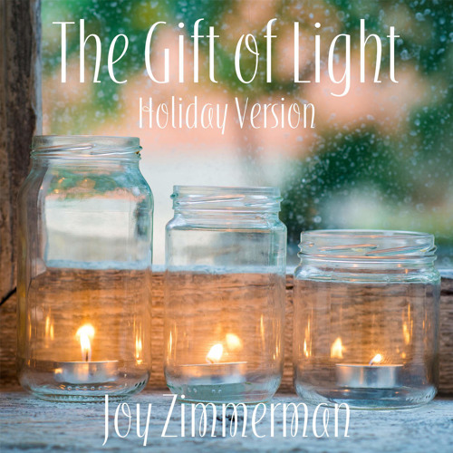The Gift of Light (Holiday Version)