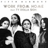 Fifth Harmony Work From Home Cloud N9ne Remixproduced By Sonny Mp3