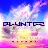 Camilla Cabello - Havana ( Blunter remix )