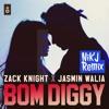 Zack Knight X Jasmin Walia Bom Diggy Nikj Remix Mp3