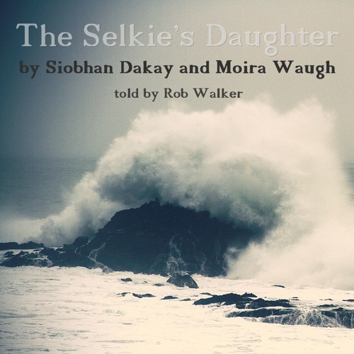 The Selkie's Daughter - Previews