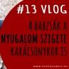 #19 A babzsák a nyugalom szigete karácsonykor is [Hangos Blog 2017.11.20.]