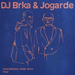 Christallization #202 with DJ Brka & Jogarde