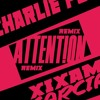 Charlie Puth - Attention (Xixam García Private Remix)/ FREE DOWNLOAD