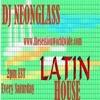 Latin House #25 by Dj Neonglass & DJ Supaz