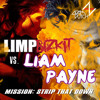 Mission: Strip That Down (Adam Dutch Mashup)- Liam Payne vs. Limp Bizkit
