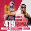 Adolf Tagoe – 419 Lover ft. Kurl Songx (Prod. by Kaywa)