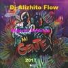128 - Mujeres Solteras Ft. Mi Gente (Groove) Demo - Dj Alizhito Flow Ft. Dj Khriz 2017