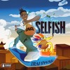Selfish (Prod.By Mattthesupreme)