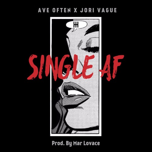 Single AF feat. Jori Vague [Prod. By Mar Lovace]