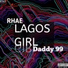Download Lagos Girl-ft Daddy 99 Mp3