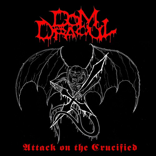 Dom Dracul - Attack On The Crucified