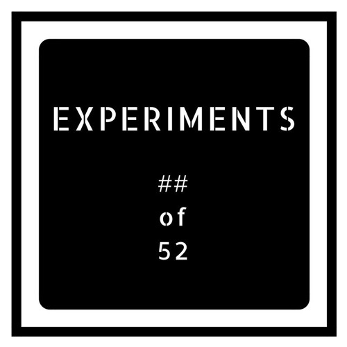 EXPERIMENTS - ## of 52