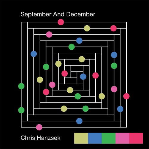"[ORB-07] Pre-Sale: Chris Hanzsek ""September and December"""