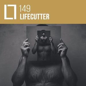 Loose Lips Mix Series - 149 - Lifecutter